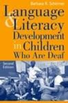 Cover of Language and Literacy Development in Children Who Are Deaf